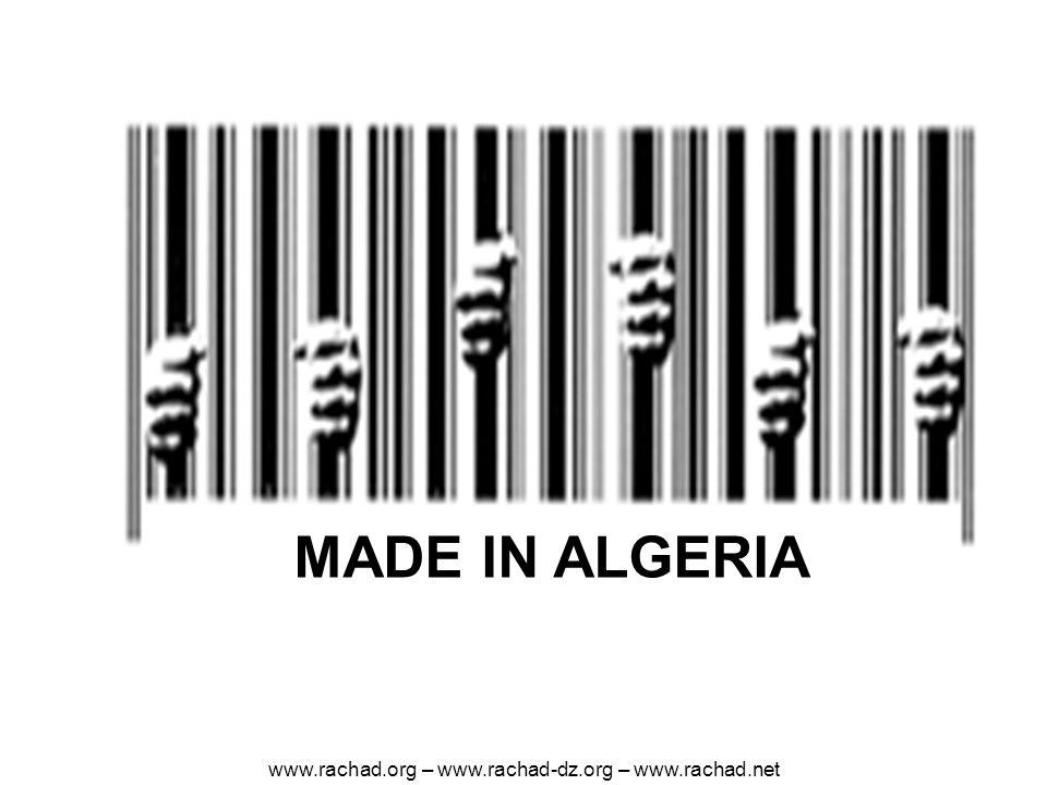 MADE IN ALGERIA www.rachad.org – www.rachad-dz.org – www.rachad.net