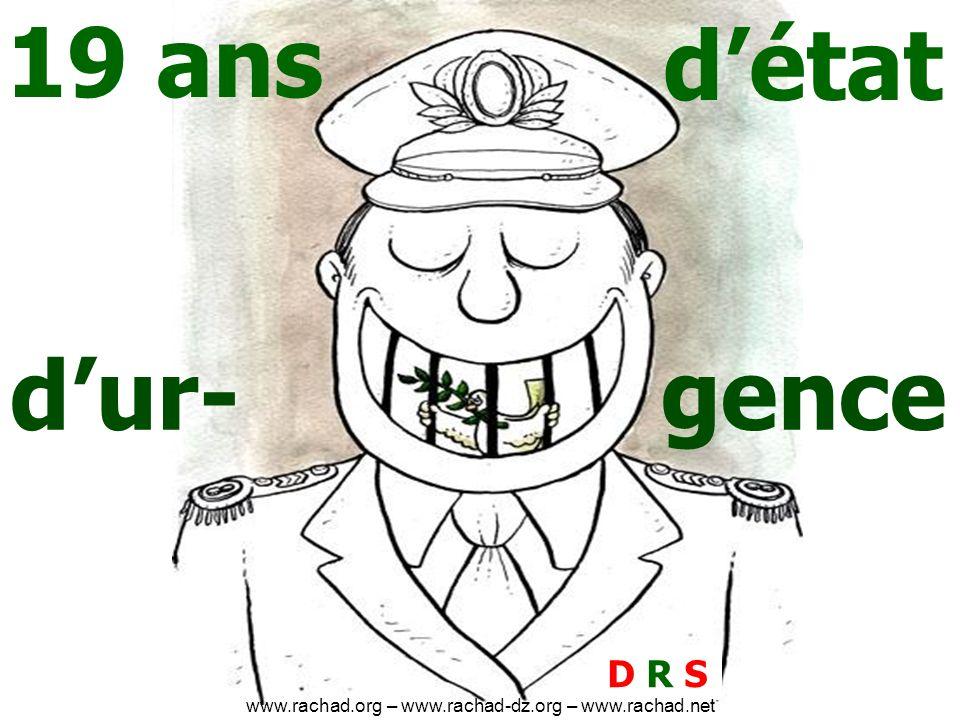 D R SD R S 19 ans détat dur-gence www.rachad.org – www.rachad-dz.org – www.rachad.net