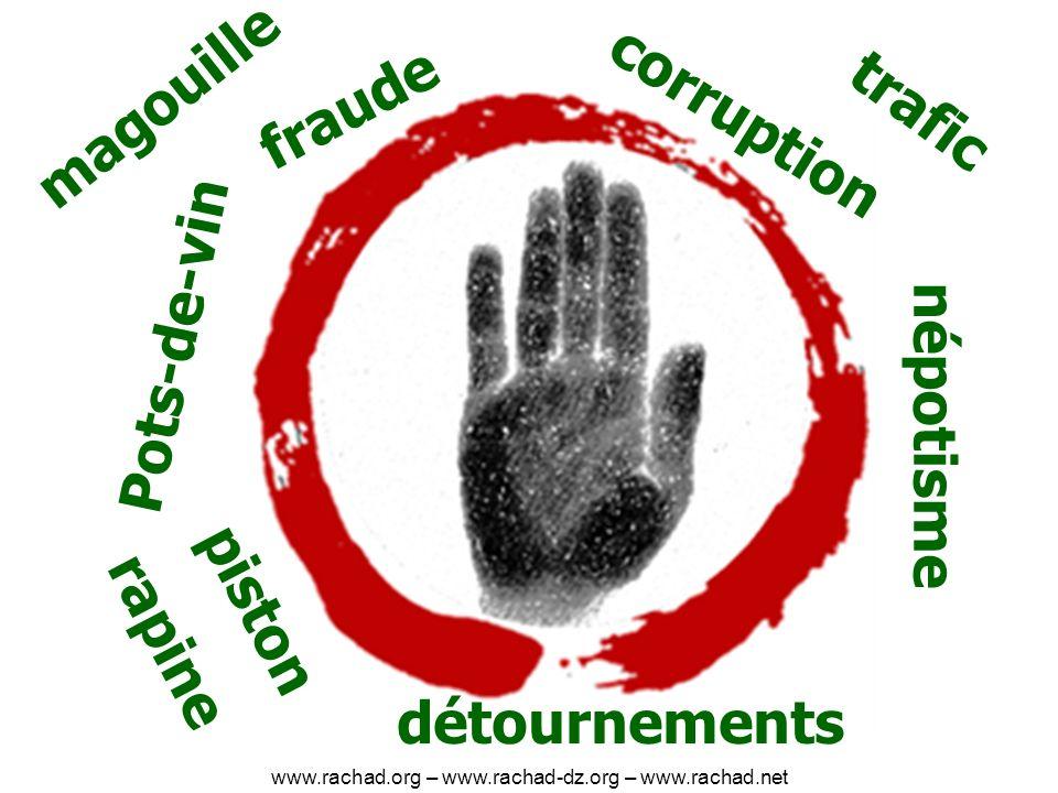 corruption Pots-de-vin népotisme piston détournements fraude rapine magouille trafic www.rachad.org – www.rachad-dz.org – www.rachad.net