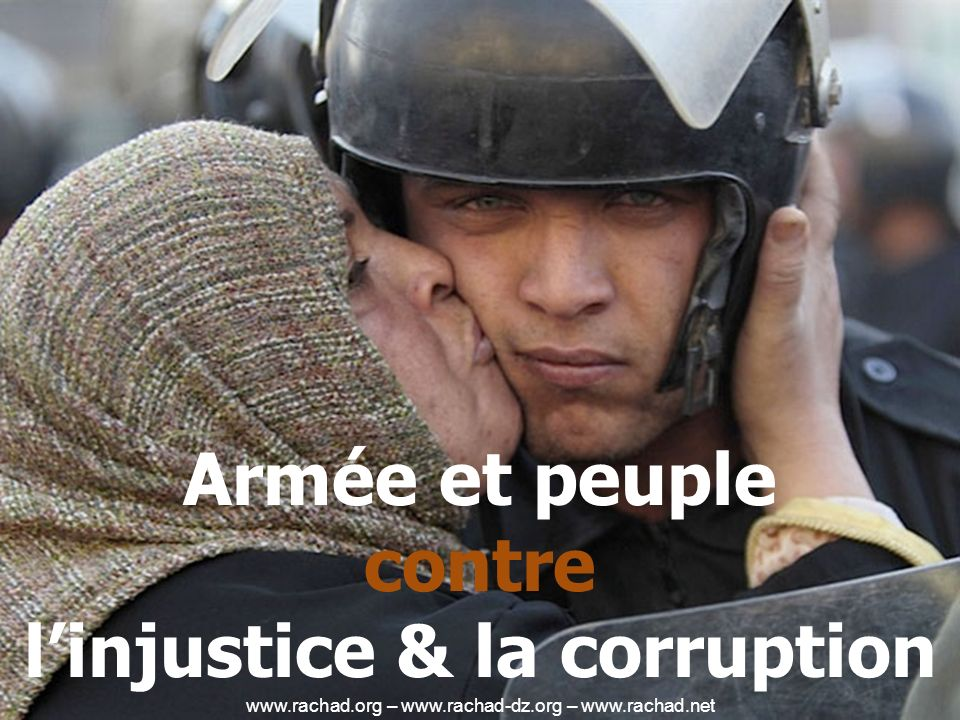 Armée et peuple contre linjustice & la corruption www.rachad.org – www.rachad-dz.org – www.rachad.net