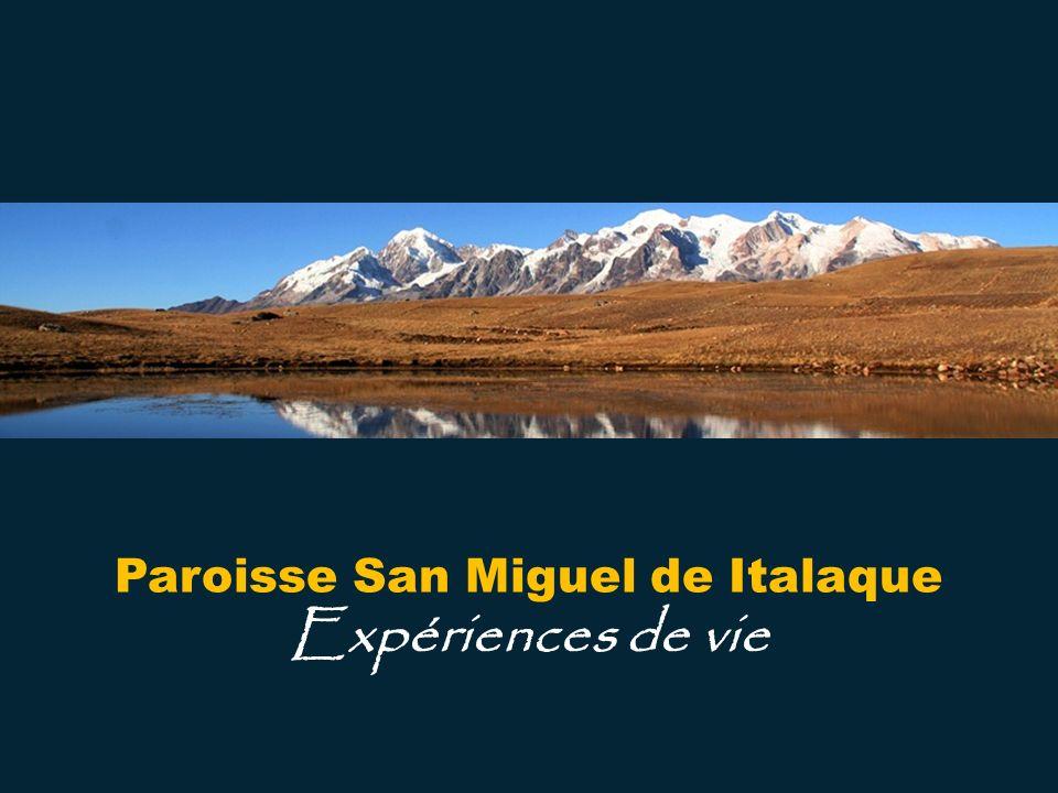 Paroisse San Miguel de Italaque Expériences de vie
