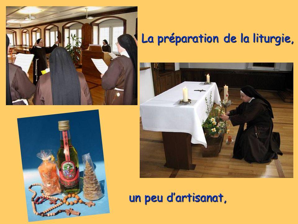 La préparation de la liturgie, un peu dartisanat, un peu dartisanat,