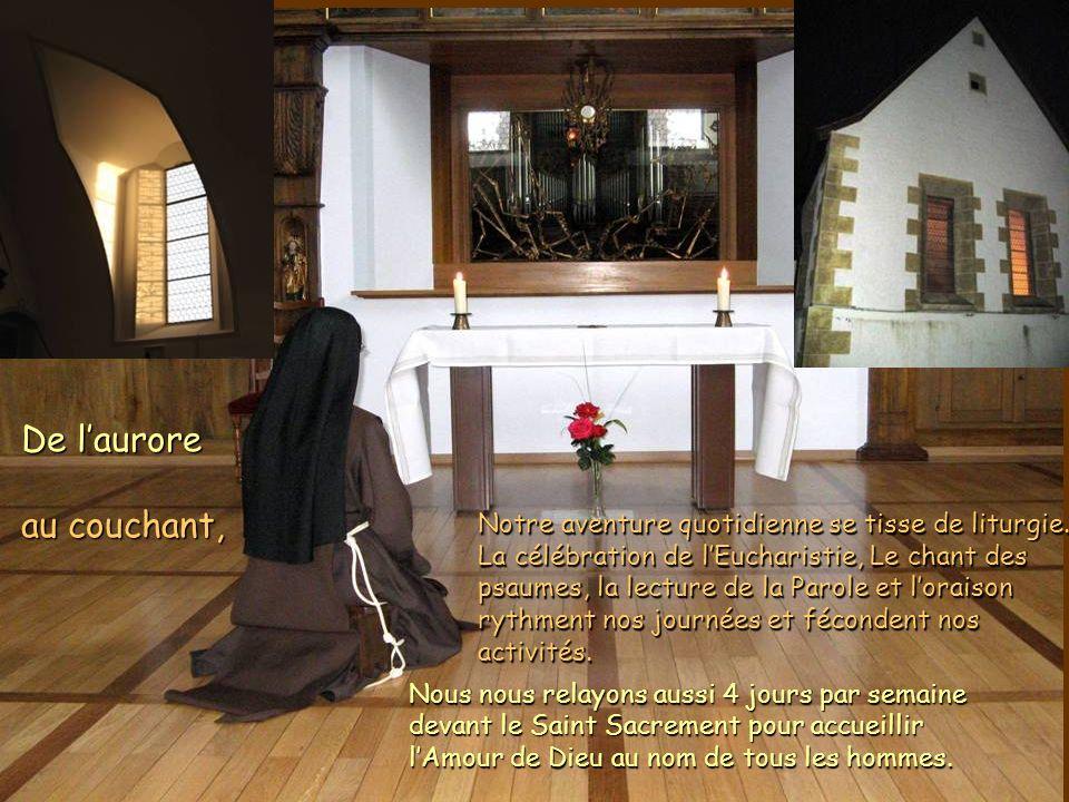 De laurore au couchant, Notre aventure quotidienne se tisse de liturgie.