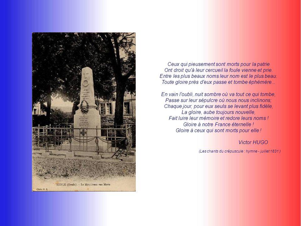Ceux qui pieusement sont morts pour la patrie Ont droit qu à leur cercueil la foule vienne et prie.