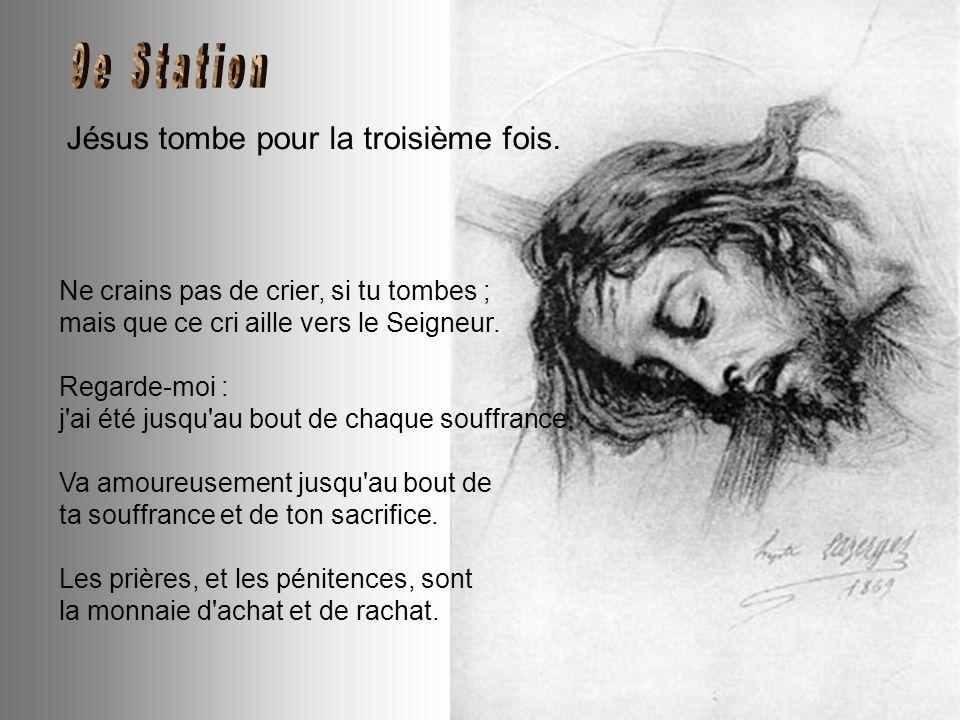 Jésus console les femmes de Jérusalem. Ne pleurez pas sur moi, mais sur le péché. Je parlais ainsi pour les bourreaux qui m'entouraient Les âmes qui m