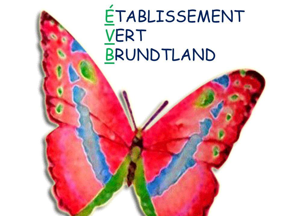 ÉTABLISSEMENT VERT BRUNDTLAND