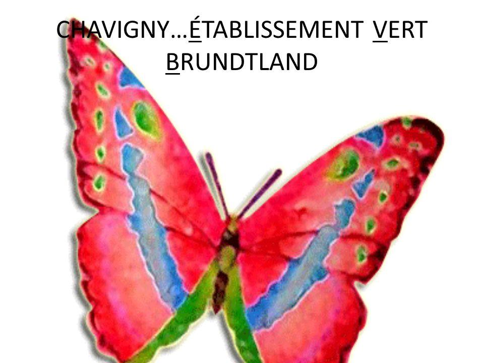 CHAVIGNY…ÉTABLISSEMENT VERT BRUNDTLAND