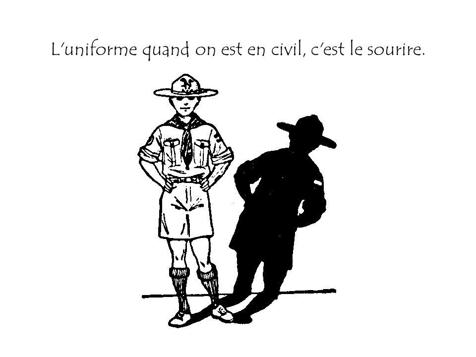 L'uniforme quand on est en civil, c'est le sourire.
