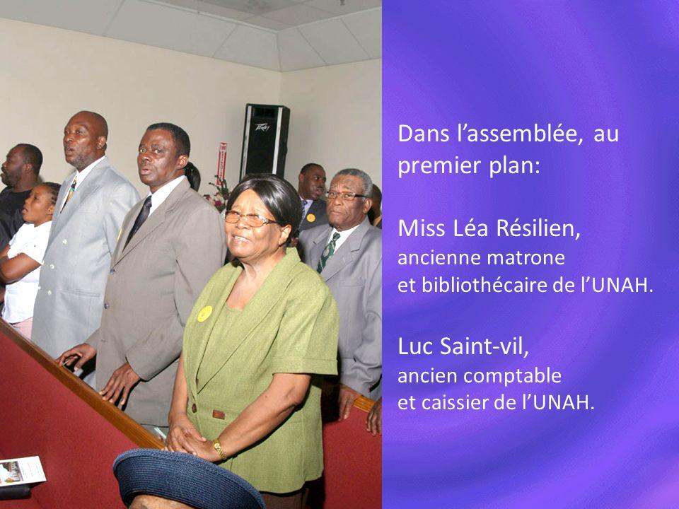 Dans lassemblée, au premier plan: Miss Léa Résilien, ancienne matrone et bibliothécaire de lUNAH. Luc Saint-vil, ancien comptable et caissier de lUNAH