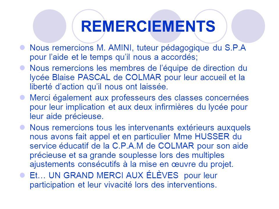 REMERCIEMENTS Nous remercions M. AMINI, tuteur pédagogique du S.P.A pour laide et le temps quil nous a accordés; Nous remercions les membres de léquip