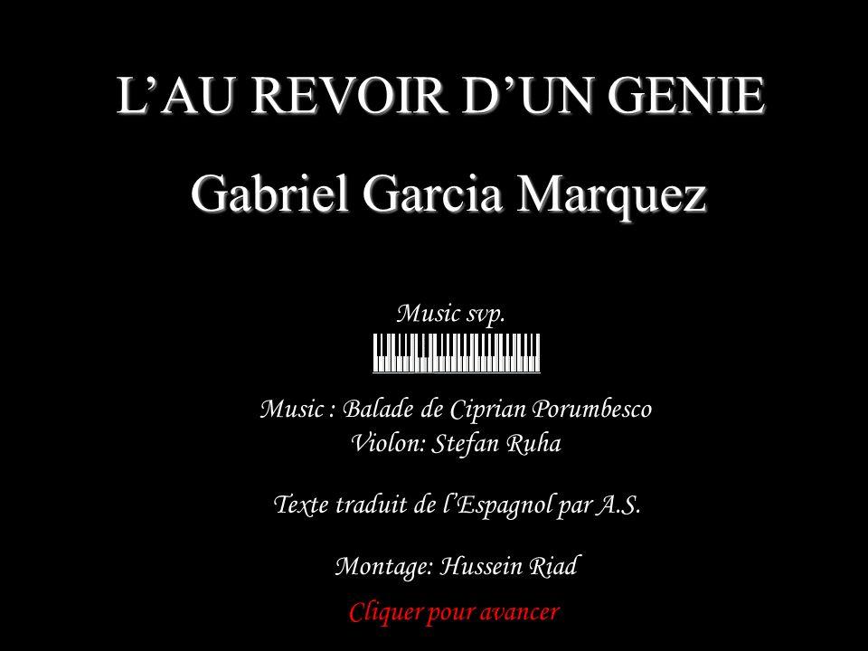 LAU REVOIR DUN GENIE Gabriel Garcia Marquez Music svp.