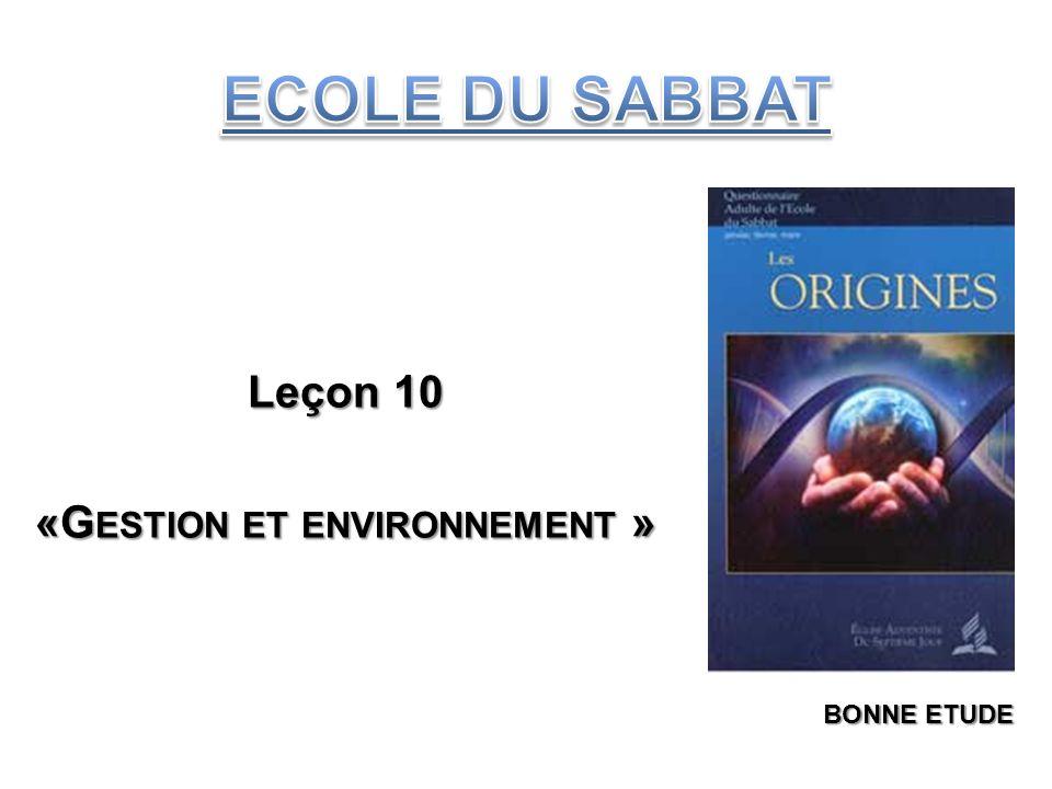 Leçon 10 «G ESTION ET ENVIRONNEMENT » BONNE ETUDE