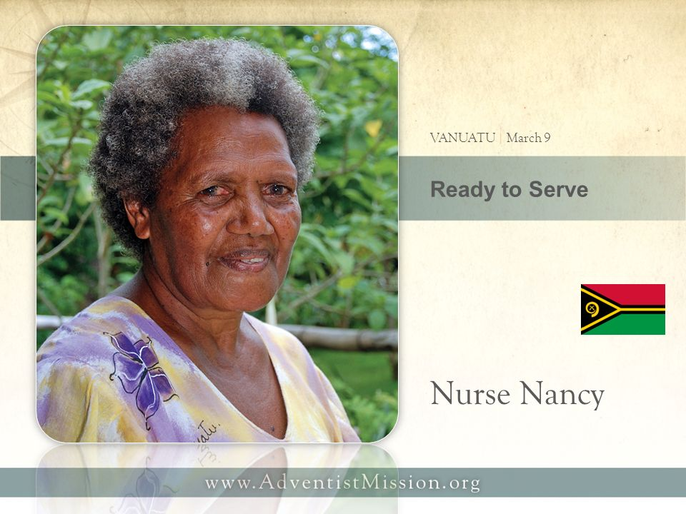 Ready to Serve VANUATU | March 9 Nurse Nancy