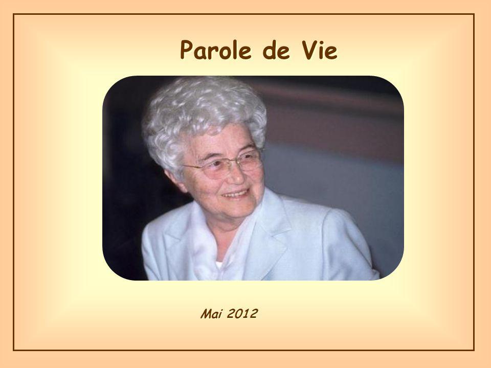 Parole de Vie Parole de Vie Mai 2012 Mai 2012