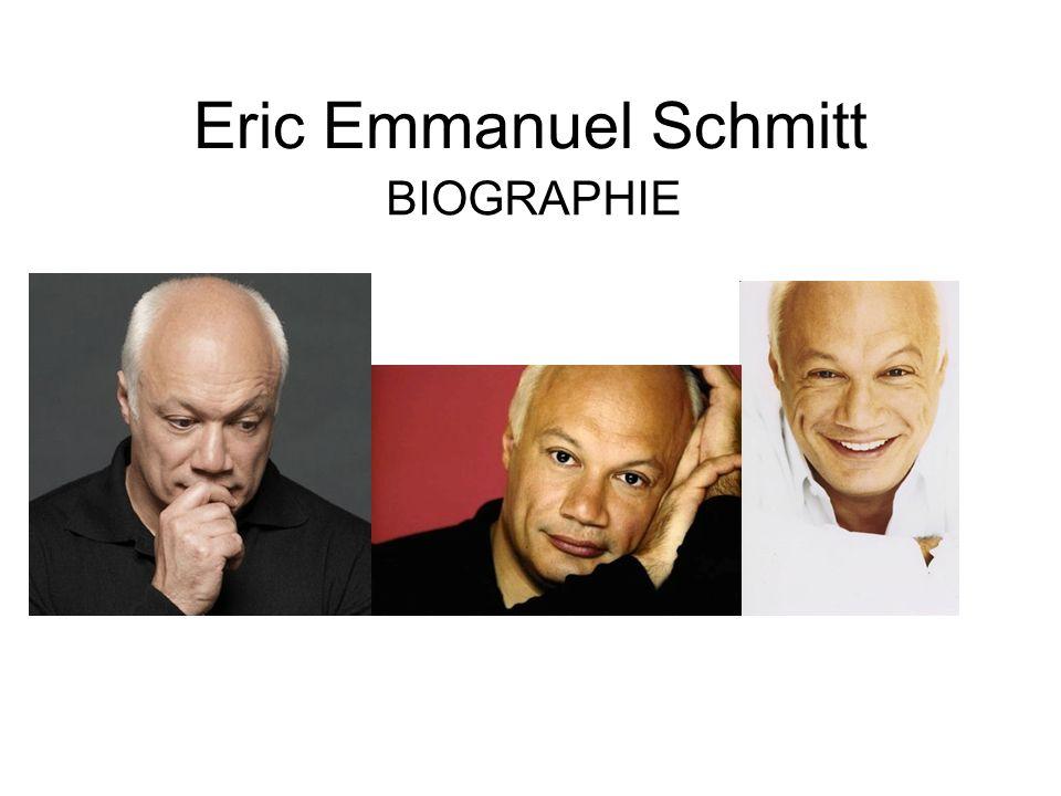 Eric Emmanuel Schmitt BIOGRAPHIE