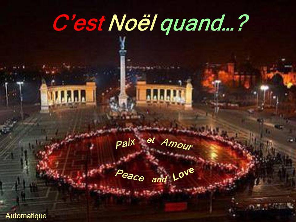 Cest Noël quand…? Automatique Peace et Amour Love and Paix