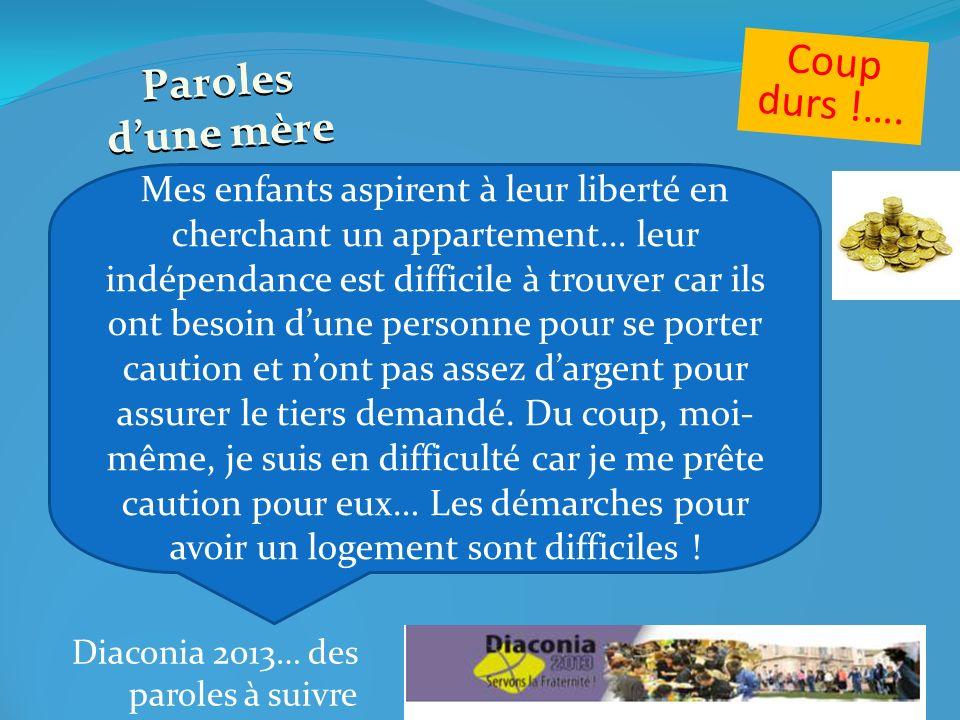 Diaconia 2013… des paroles à suivre Coup dur….