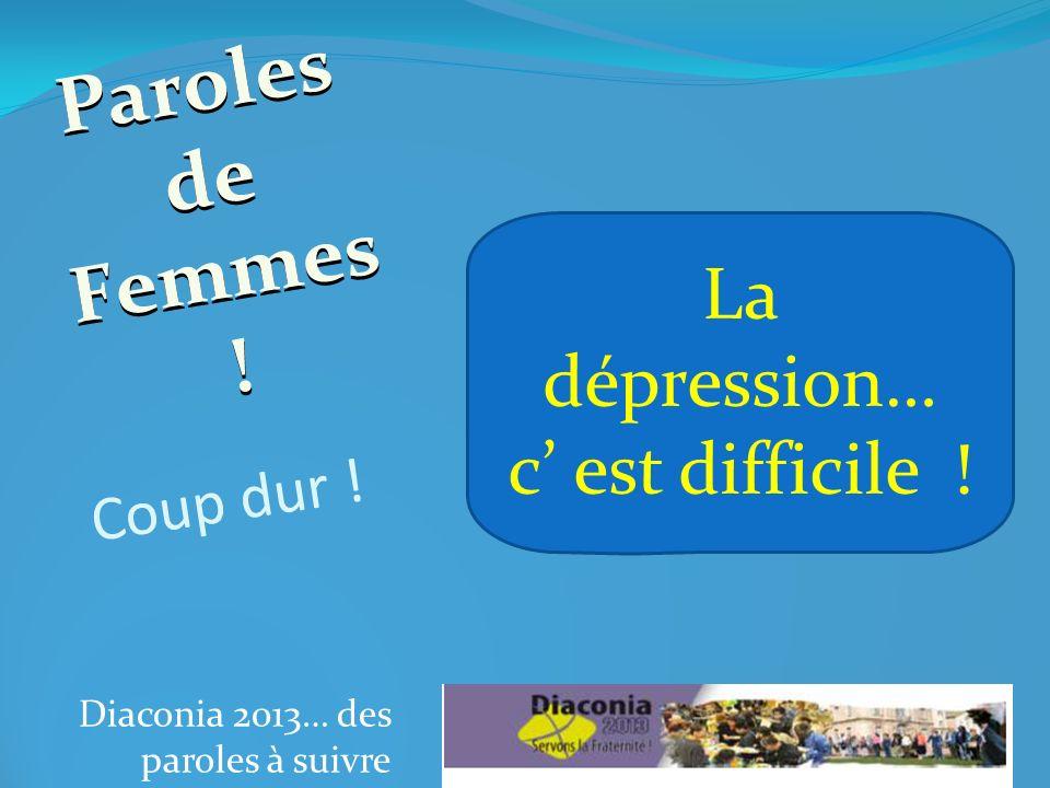 Diaconia 2013… des paroles à suivre Coup déclat . Paroles de Femmes .