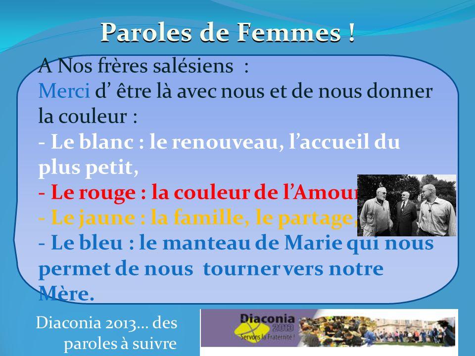 Diaconia 2013… des paroles à suivre Parole de Femmes .