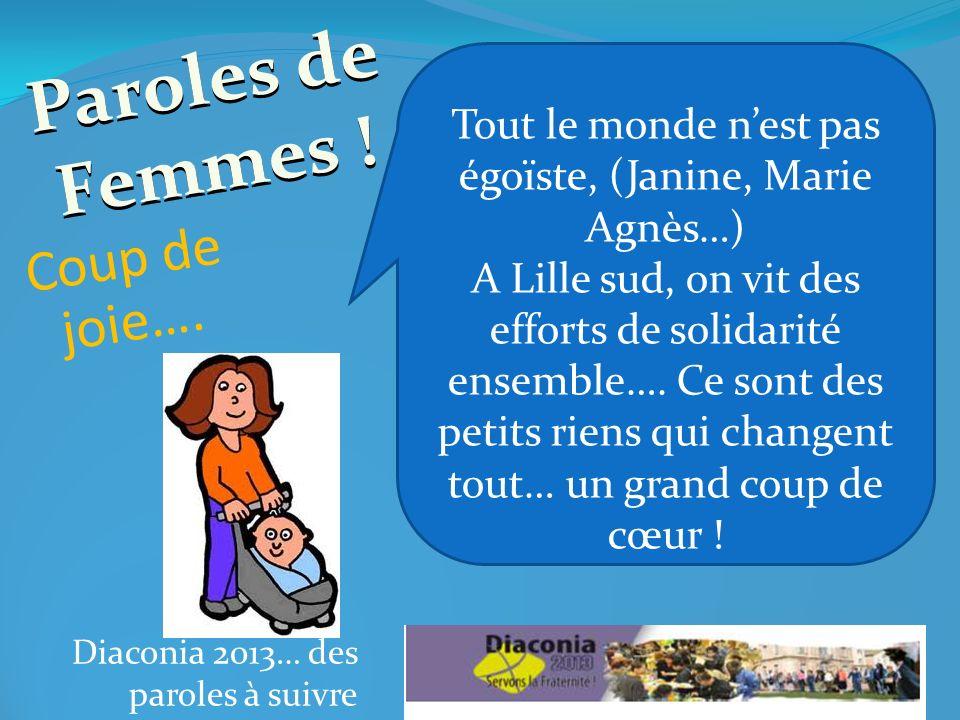 Diaconia 2013… des paroles à suivre Coup sûr.Paroles de Femmes .