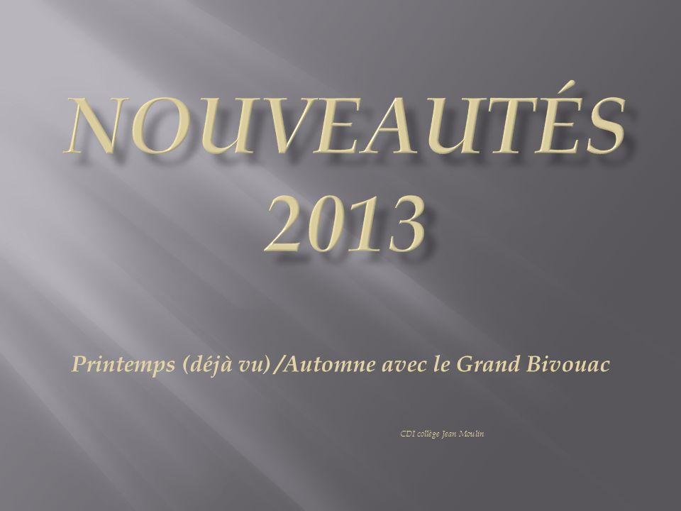 Printemps (déjà vu) /Automne avec le Grand Bivouac CDI collège Jean Moulin