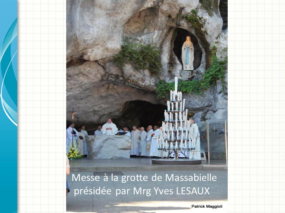 Messe à la grotte de Massabielle présidée par Mrg Yves LESAUX