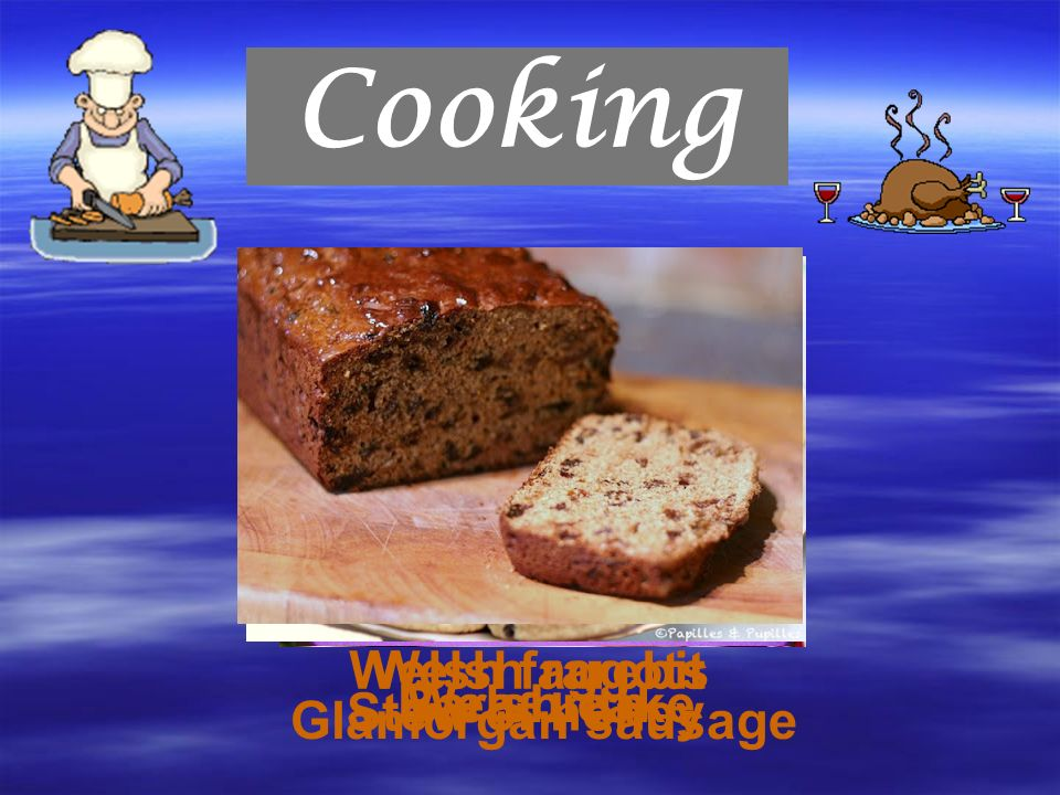 Stew of honey Glamorgan sausage Welsh faggotsWelsh rarebit Welsh cakeBara brith Cooking