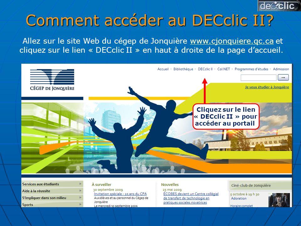 Comment accéder au DECclic II.