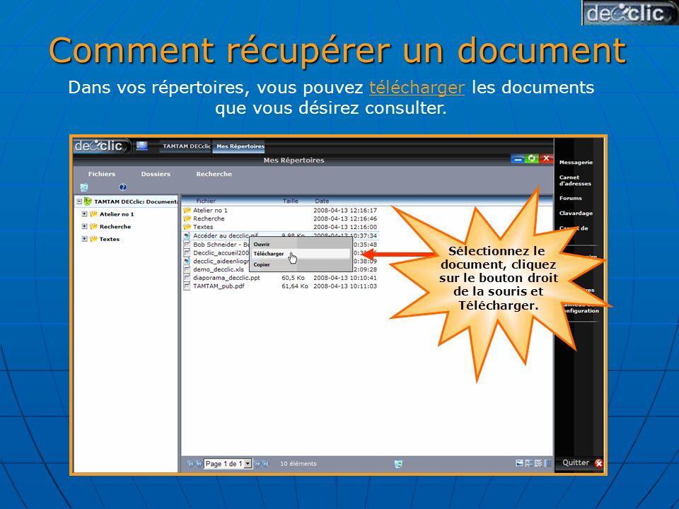 Dans vos répertoires, vous pouvez télécharger les documents que vous désirez consulter.