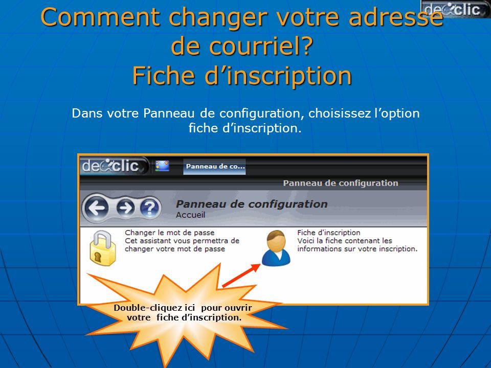 Comment changer votre adresse de courriel.