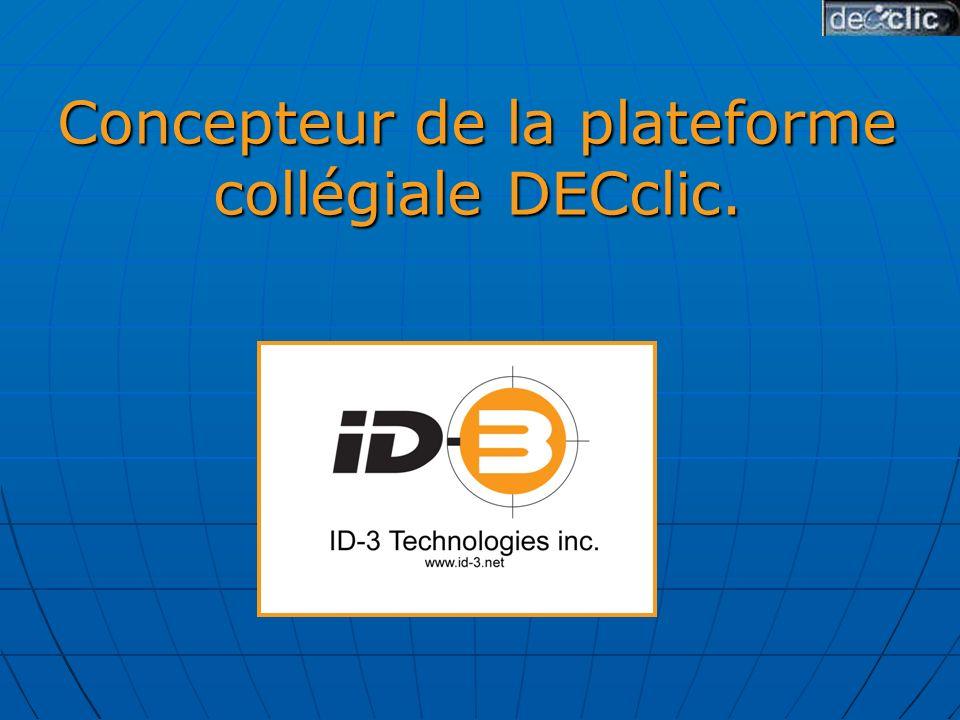 Concepteur de la plateforme collégiale DECclic.