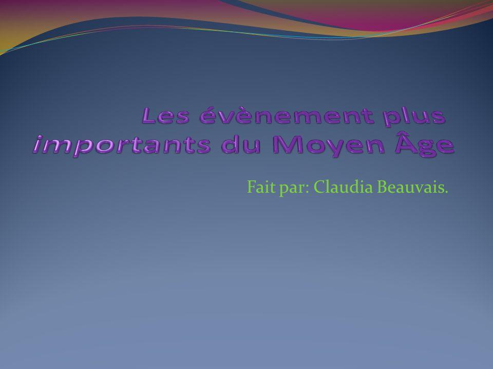 Fait par: Claudia Beauvais.