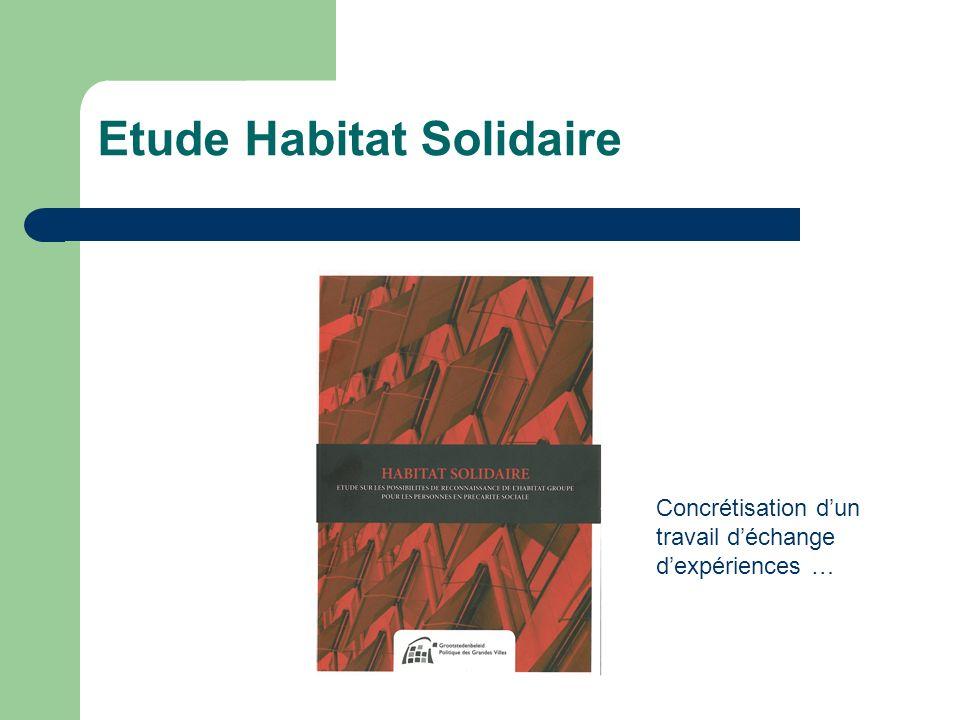 Etude Habitat Solidaire Concrétisation dun travail déchange dexpériences …