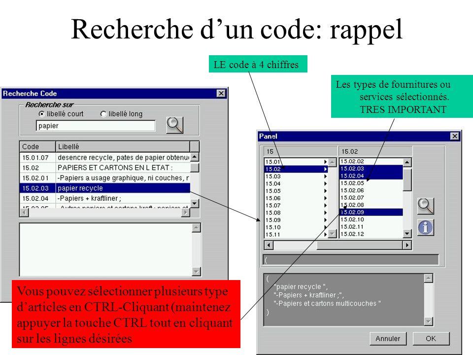 Recherche dun code: rappel LE code à 4 chiffres Les types de fournitures ou services sélectionnés. TRES IMPORTANT Vous pouvez sélectionner plusieurs t