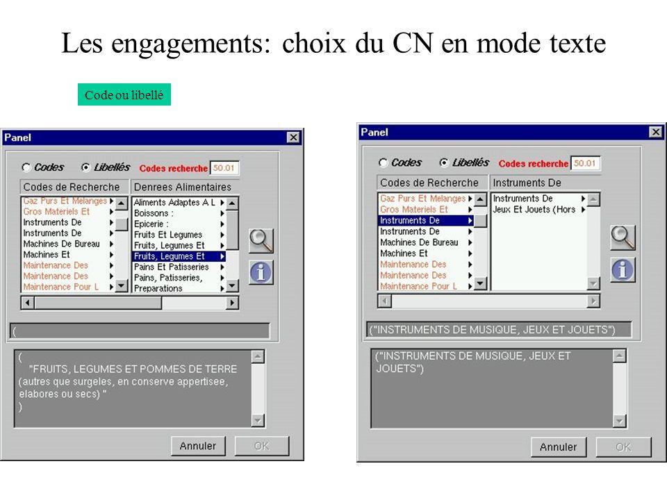 Les engagements: choix du CN en mode texte Code ou libellé