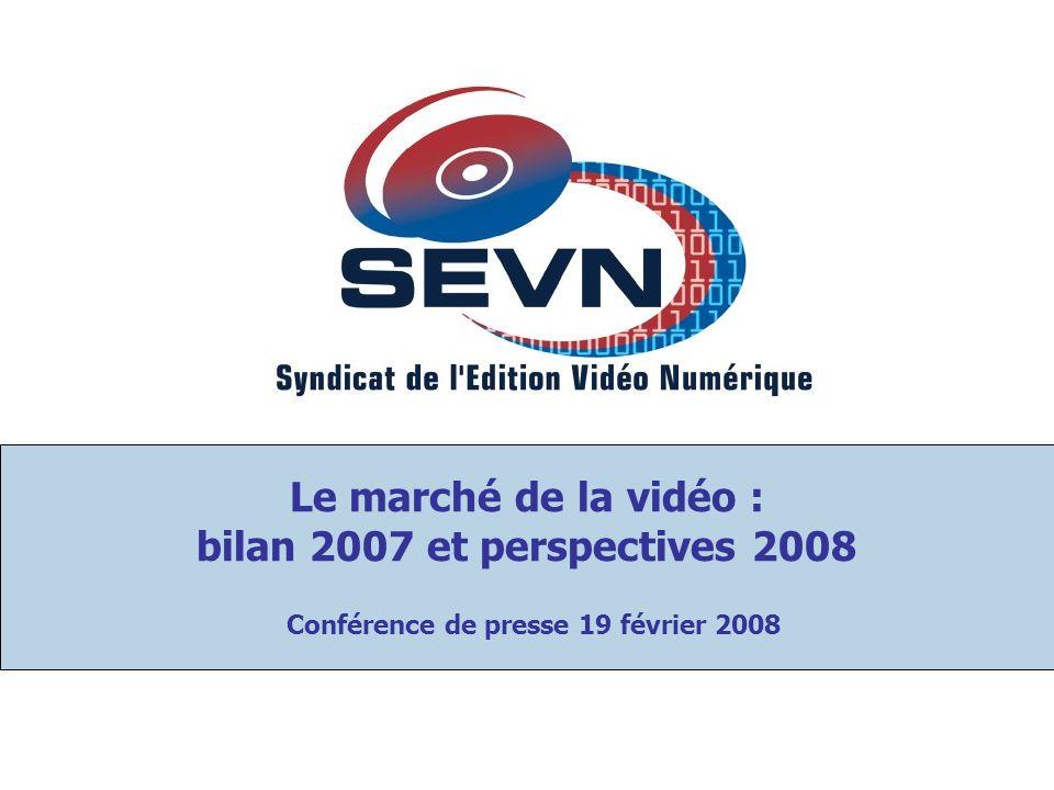 Le marché de la vidéo : bilan 2007 et perspectives 2008 Conférence de presse 19 février 2008
