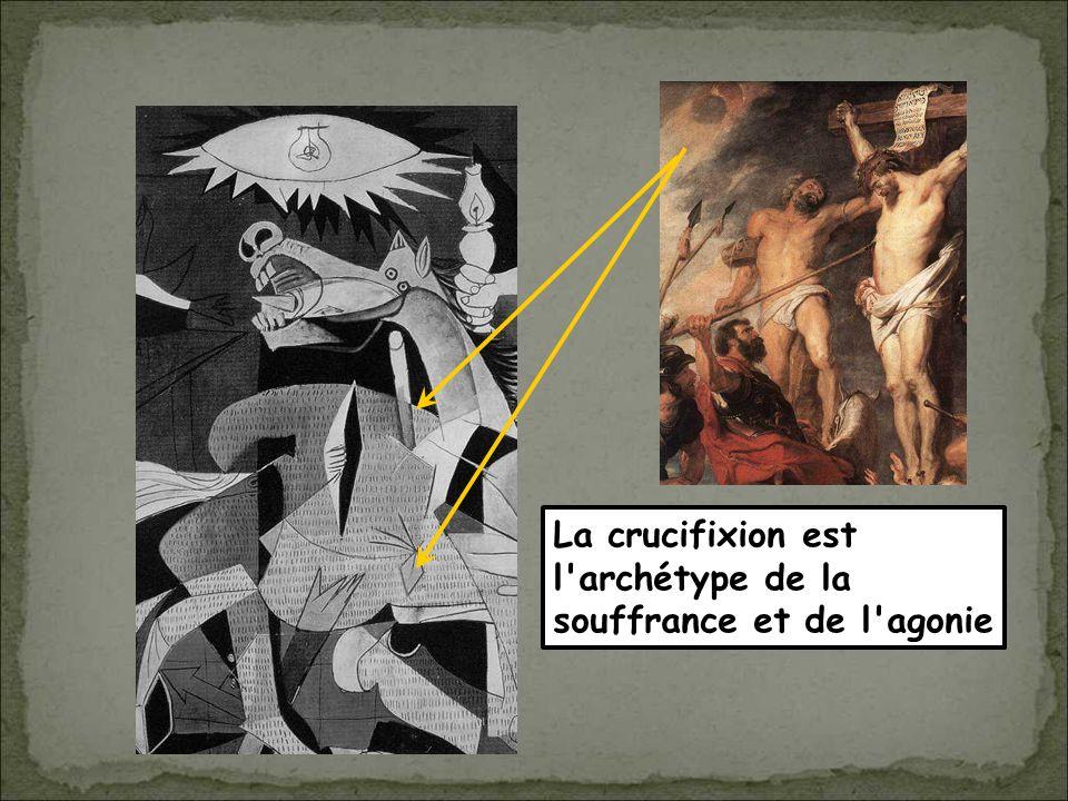 La crucifixion est l archétype de la souffrance et de l agonie