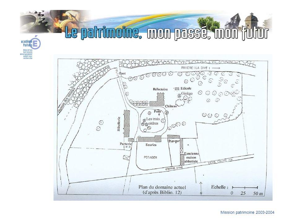 Mission patrimoine 2003-2004 Plan du domaine actuel