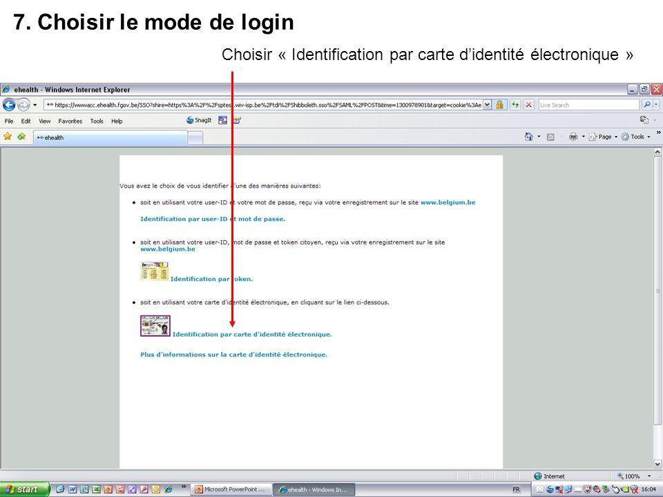 7. Choisir le mode de login Choisir « Identification par carte didentité électronique »
