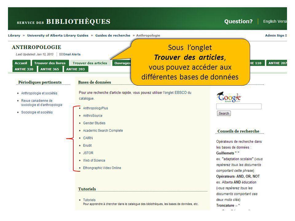 Sous longlet Trouver des articles, vous pouvez accéder aux différentes bases de données Sous longlet Trouver des articles, vous pouvez accéder aux différentes bases de données