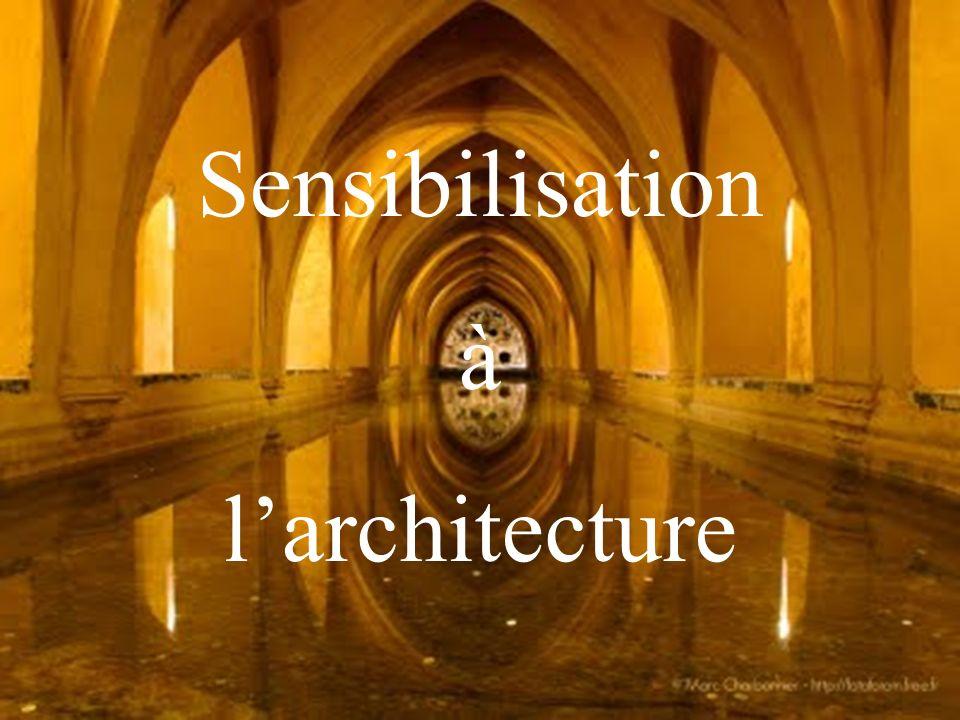 Sensibilisation à larchitecture