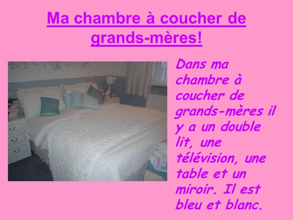 Ma chambre à coucher de grands-mères! Dans ma chambre à coucher de grands-mères il y a un double lit, une télévision, une table et un miroir. Il est b