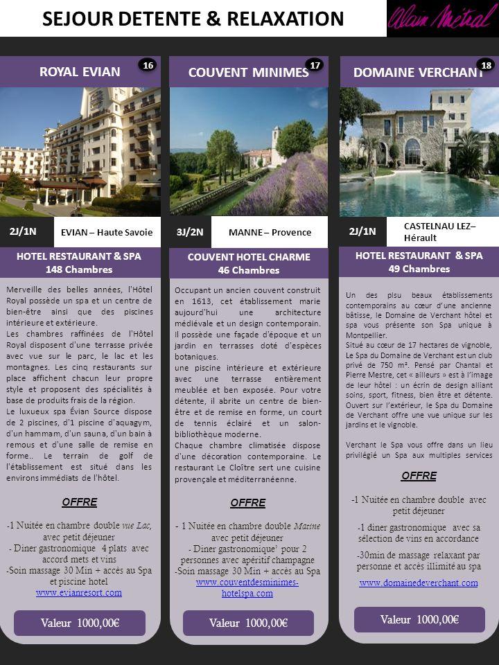 SEJOUR DETENTE & RELAXATION LES ANDEOLS ALTA PEYRA LES GETS – Haute Savoie HOTEL MARMOTTE 3J/2N HOTEL RESTAURANT 48 Chambres ST SATURNIN – Lubéron 2J/1N HOTEL RESTAURANT & SPA 10 Chambres Valeur 1000,00 Au pied des pistes des Gets lhiver et en bordure des sentiers lété, le Chalet-Hôtel La Marmotte et Spa est tout ce que son nom promet : douillet, amical et chaleureux.