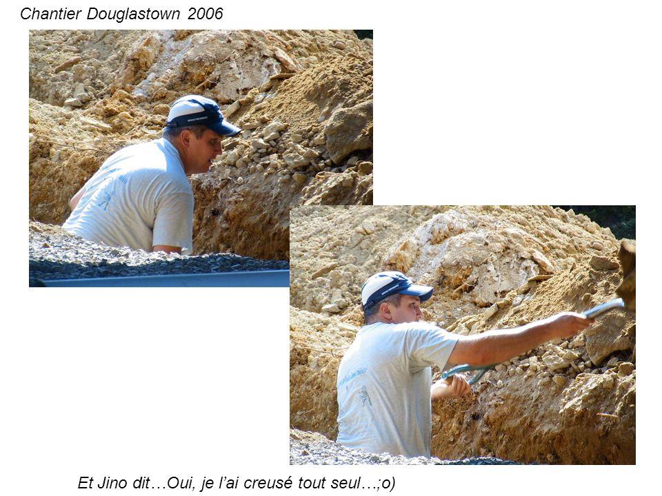 Et Jino dit…Oui, je lai creusé tout seul…;o) Chantier Douglastown 2006