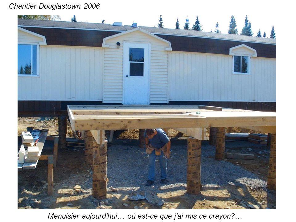 Quelques charpentes de mur… Chantier Douglastown 2006