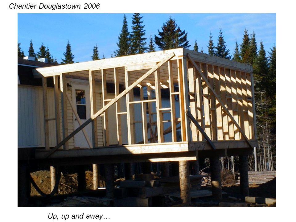 Maintenant des chevrons… Chantier Douglastown 2006