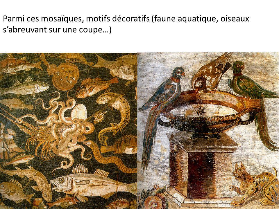 Parmi ces mosaïques, motifs décoratifs (faune aquatique, oiseaux sabreuvant sur une coupe…)