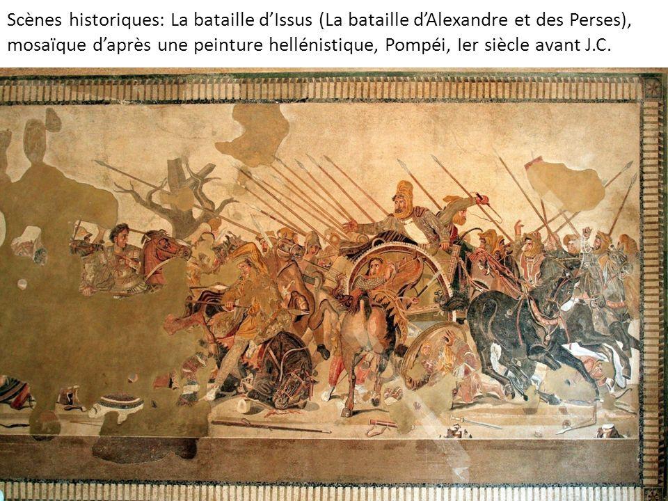 Scènes historiques: La bataille dIssus (La bataille dAlexandre et des Perses), mosaïque daprès une peinture hellénistique, Pompéi, Ier siècle avant J.C.
