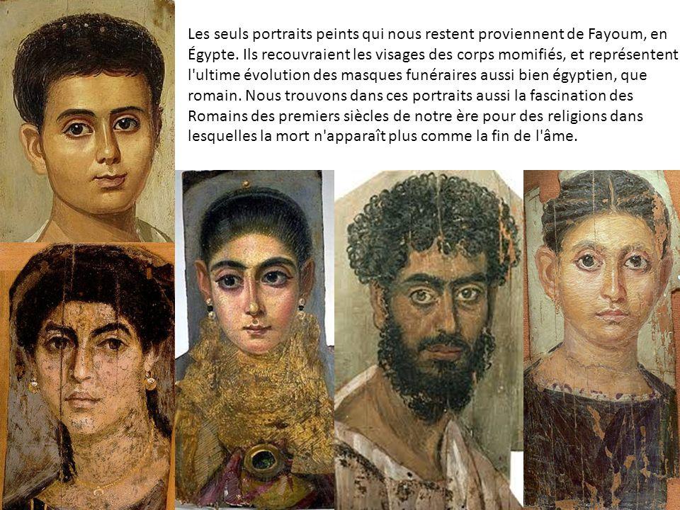 Les seuls portraits peints qui nous restent proviennent de Fayoum, en Égypte.