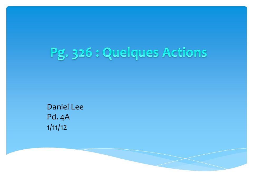 Daniel Lee Pd. 4A 1/11/12